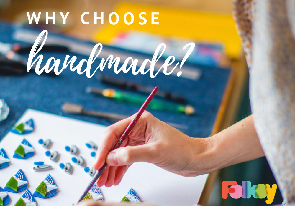 why choose handmade, what's so special about buying handmade