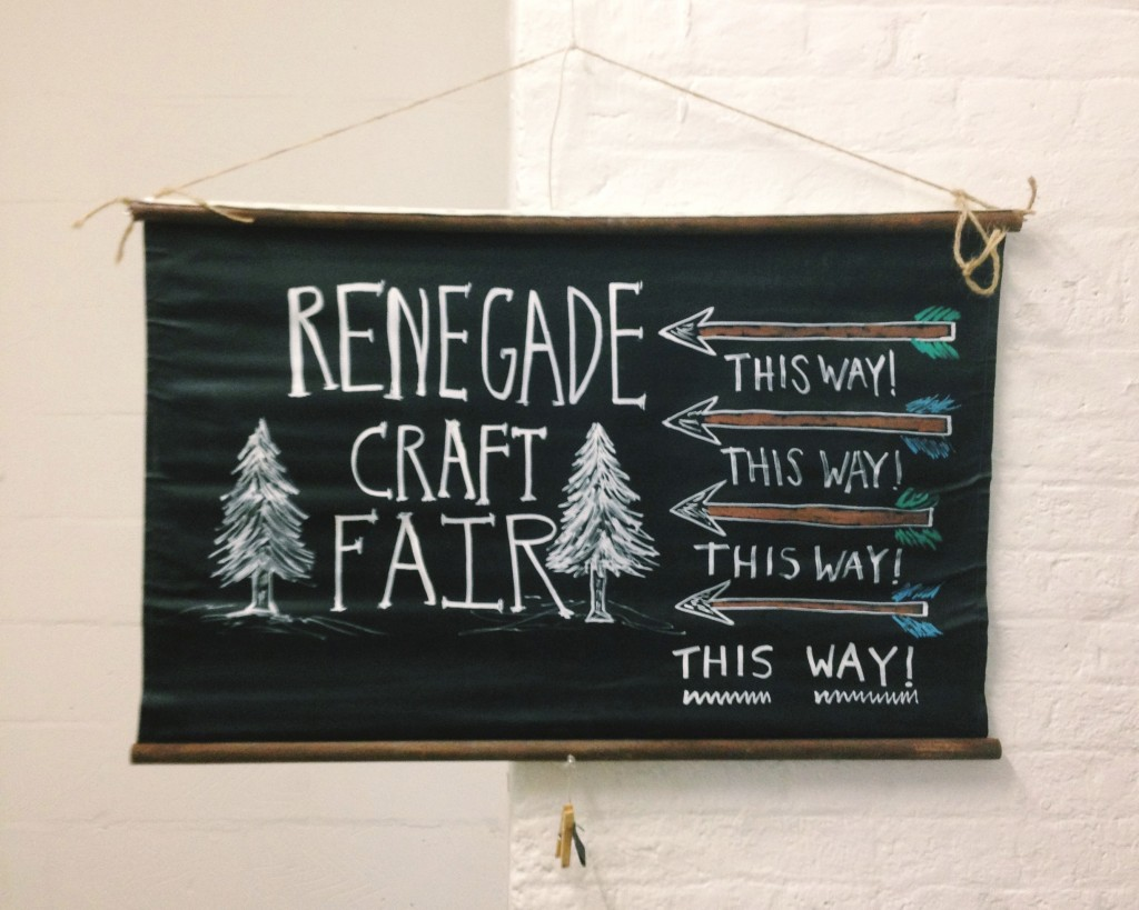 Renegade Craft Fair London, craft fair signage