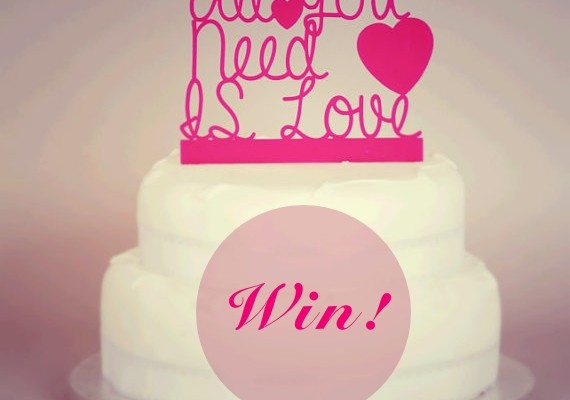 wedding competition, win a cake topper, all you need is love, wedding cake topper, funkylaser