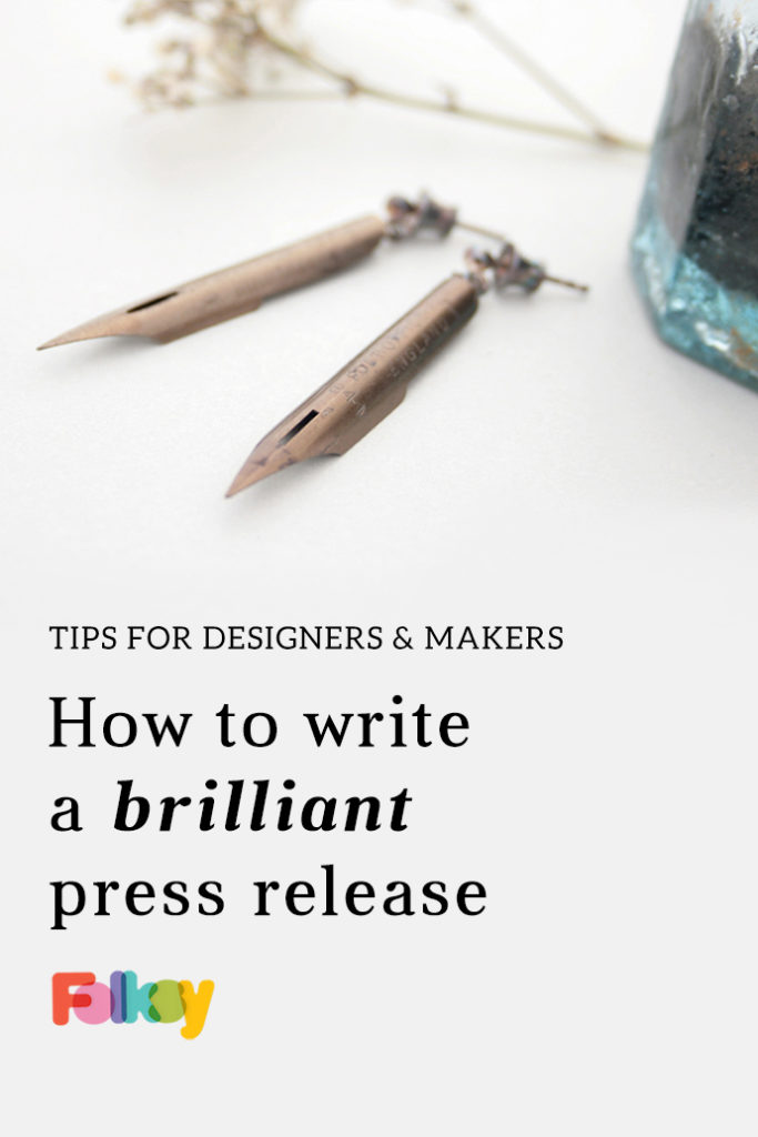 How to write a press release, selling tips for designers and makers,