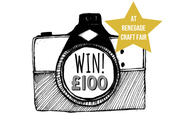 renegade craft fair competition, win £100, london