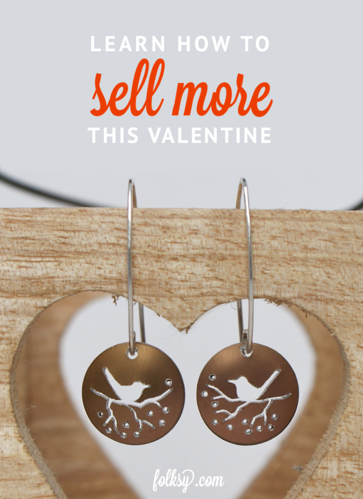 How to sell more this Valentine