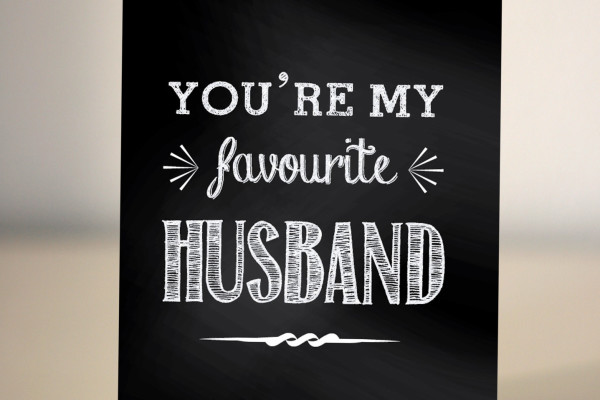alternative valentine card, you're my favourite husband, typography, dickens ink