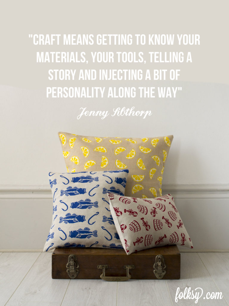 what does craft mean to you, jenny sibthorp, craft, screen printer, british craft