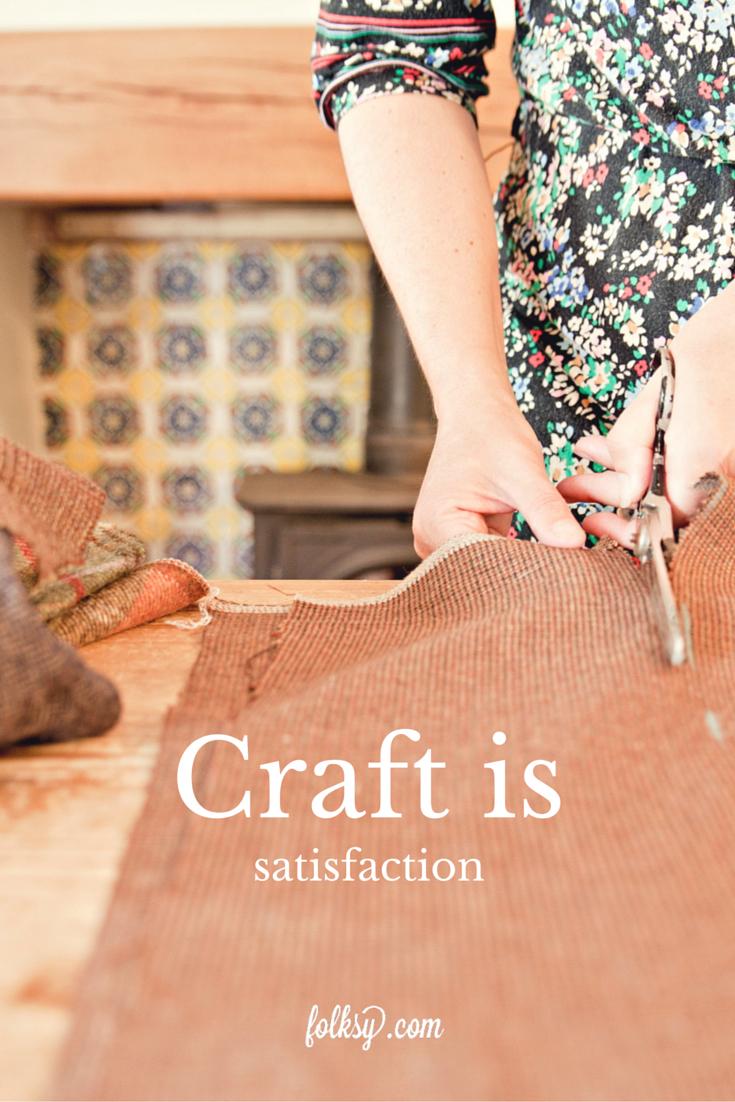 Craft is satisfaction, Emma Iles, Seaforth Designs