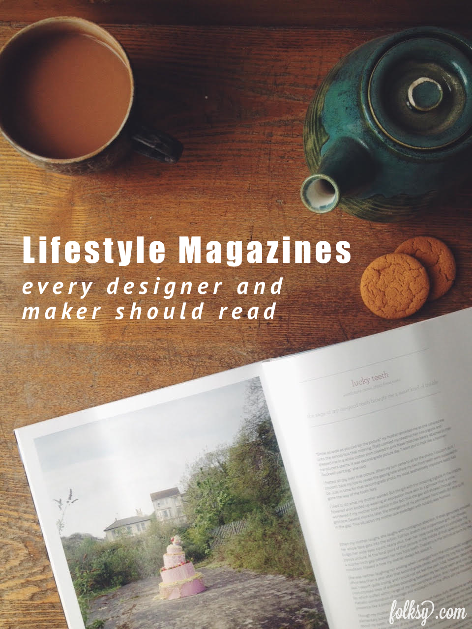 Lifestyle Magazines every designer and maker should read