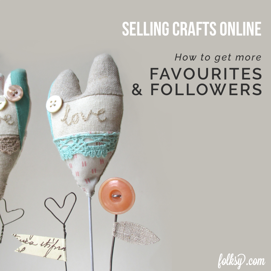 How to get more favourites and shop followers!