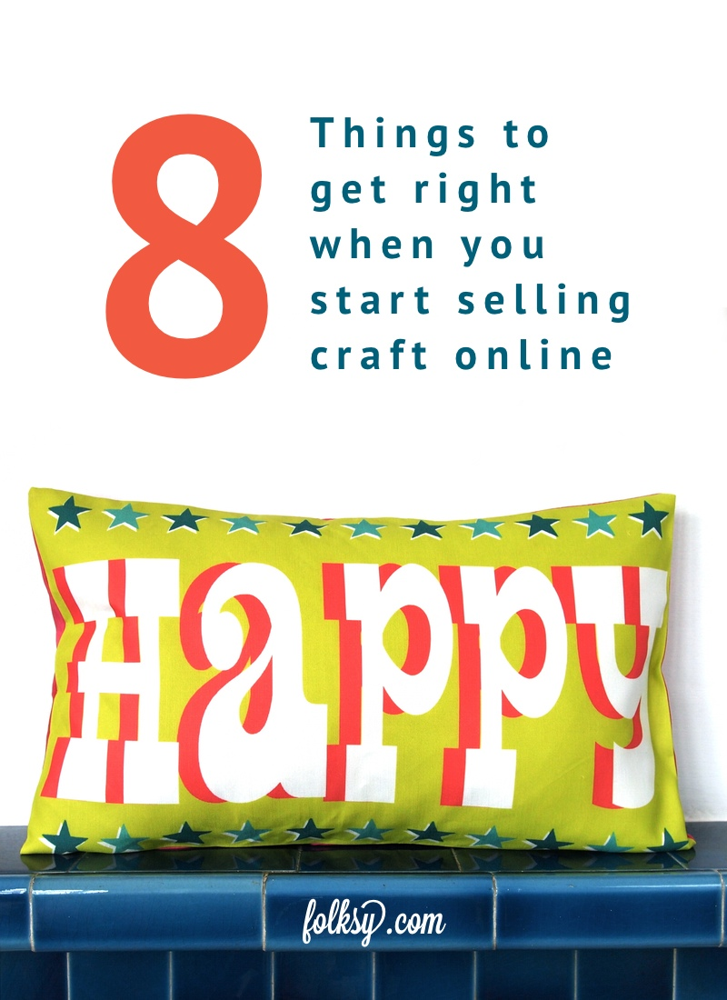 Selling craft online 8 things to get right for Free places to sell crafts online