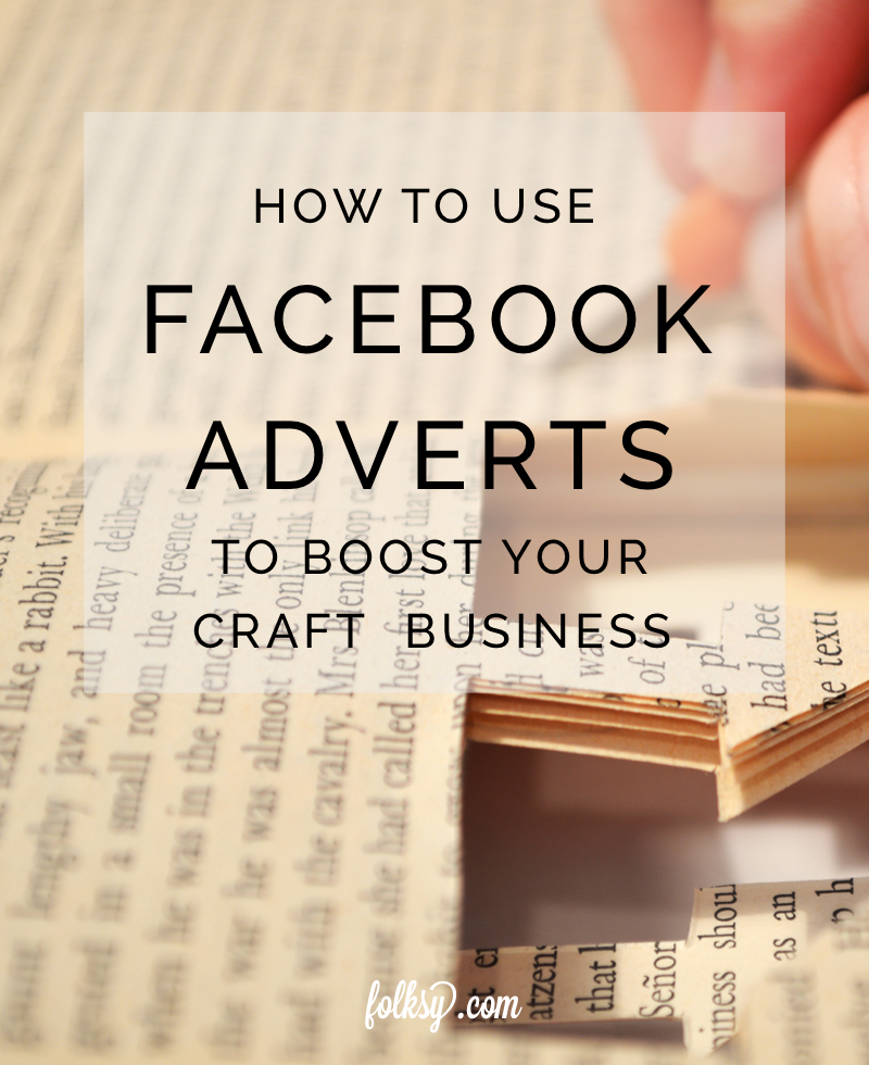 Facebook advertising, online craft