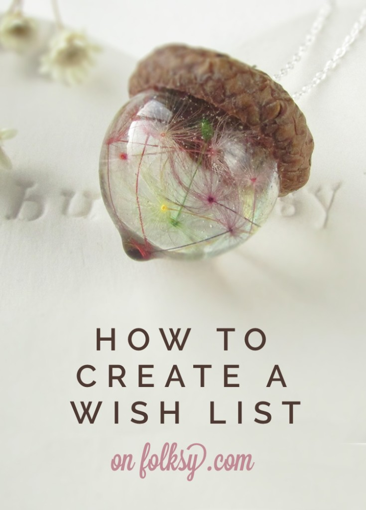 Create your own wish list on Folksy