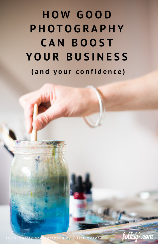 How good photography can boost your business - and your confidence