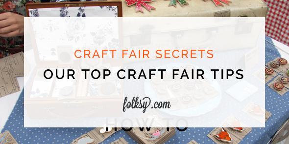 top craft fair tips, craft fair secrets