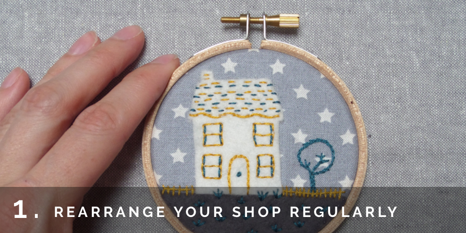 Tips for keeping your shop fresh, craft seller tips