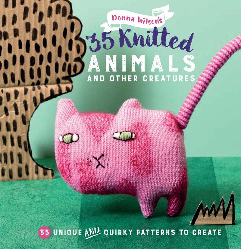 Donna Wilson, 35 Knitted Animals, Donna Wilson book