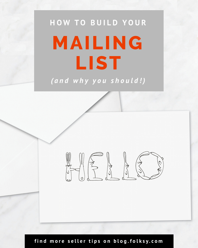 How to build your mailing list