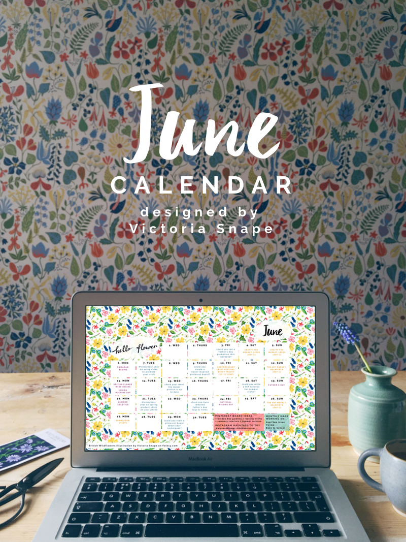 Free June Calendar – designed by Victoria Snape