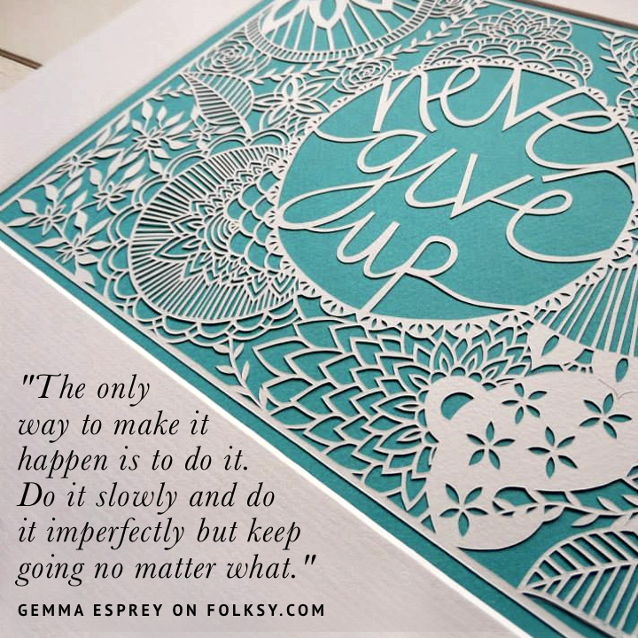 never give up, papercut inspiration, gemma esprey