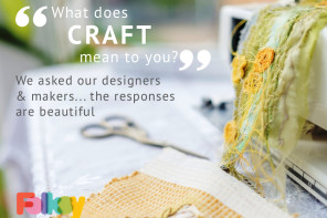 What is Craft? Creativity Quotes from Designers and Makers