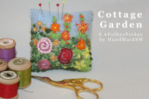 #folksyfriday – A Cottage Garden by HandMaidSW