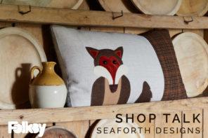 Shop Talk with Seaforth Designs