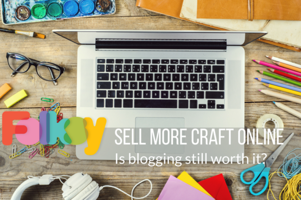 is blogging worth it