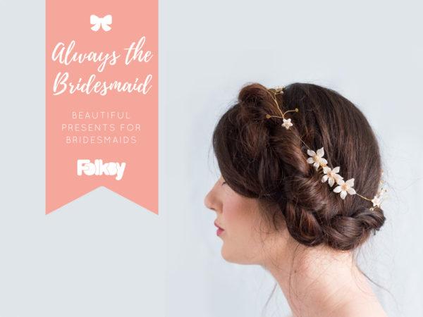 beautiful presents for bridesmaids, handmade wedding