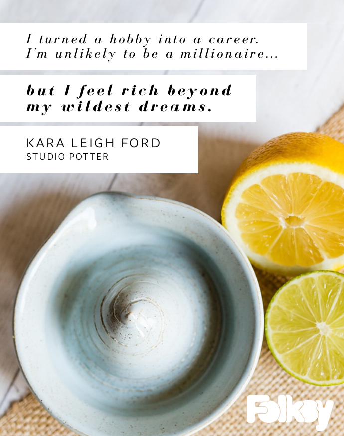 Kara Leigh Ford, studio potter, potter, British potter, creativity quote