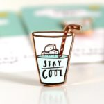 stay cool pin badge,