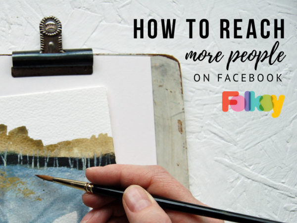 How to reach more people on Facebook
