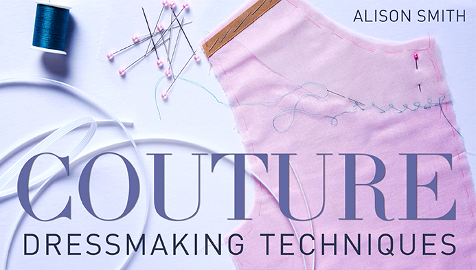 alison smith couture dressmaking techniques