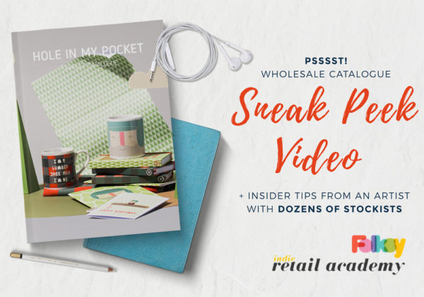 wholesale catalogue tips, hole in my pocket, Indie Retail Academy, selling to shops, what should a wholesale catalogue look like,