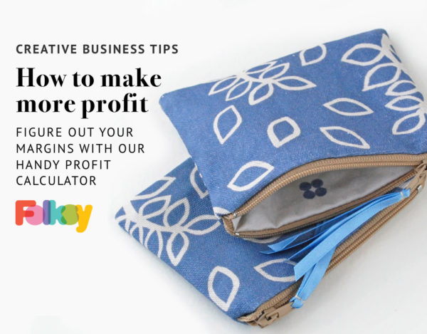 how to make more profit, creative business tips, profit calculator, profit margin template,
