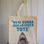 We're gonna need a bigger tote, tote bag, John Bloor,