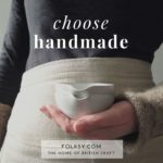 why buy handmade, choose handmade, why choose handmade,