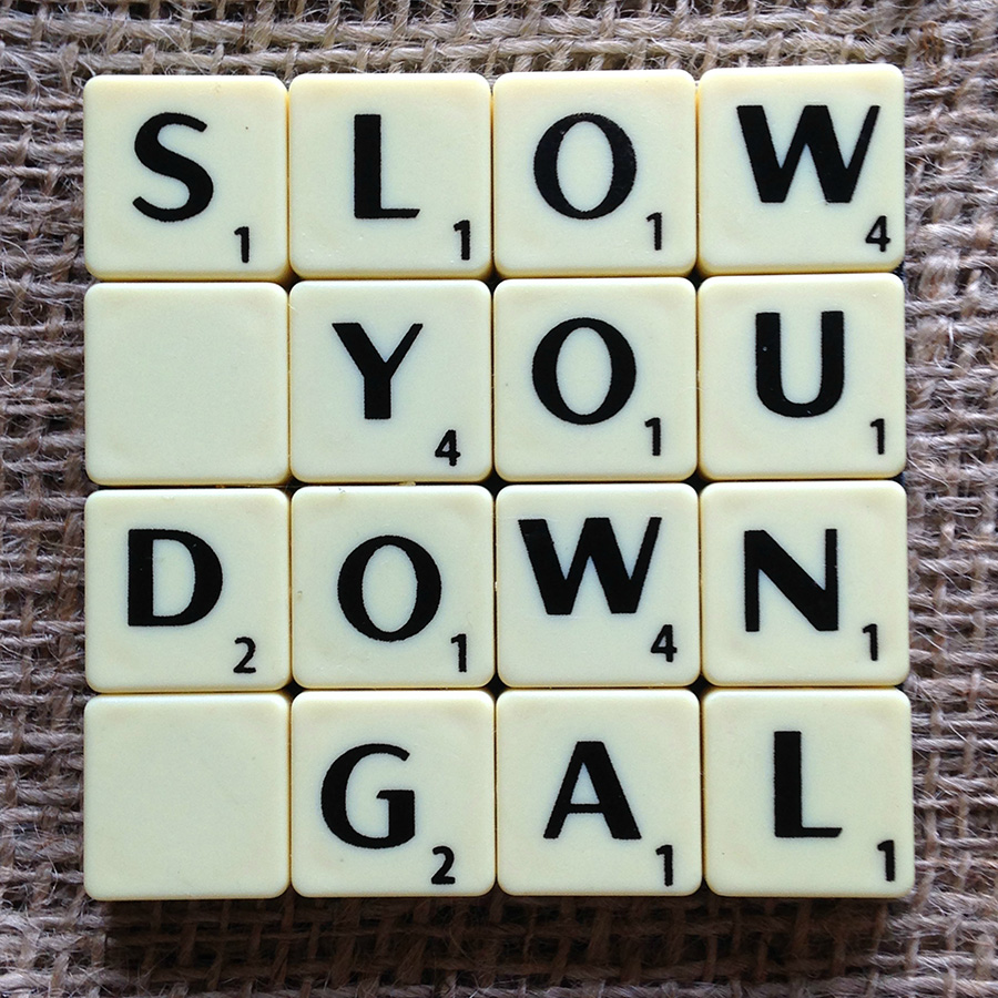 slow you down coaster, scrabble coaster, craft and wellbeing,