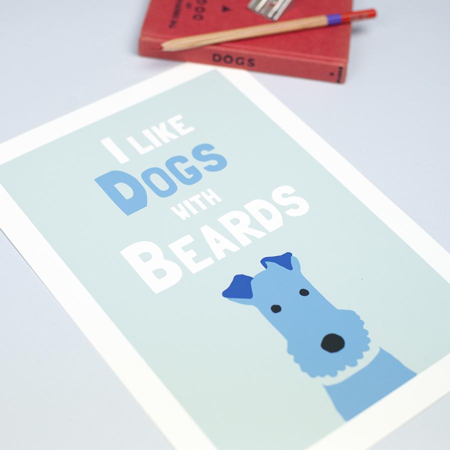 I like dogs with beards art print, dog art, dog art print, forever foxed, wire fox terrier art, terrier art,