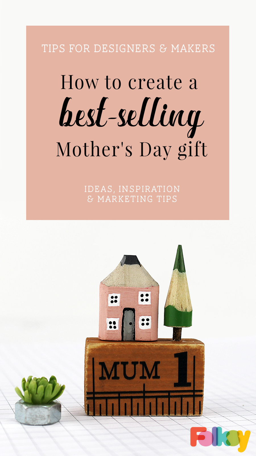 How to create a best-selling Mother's Day gift - ideas