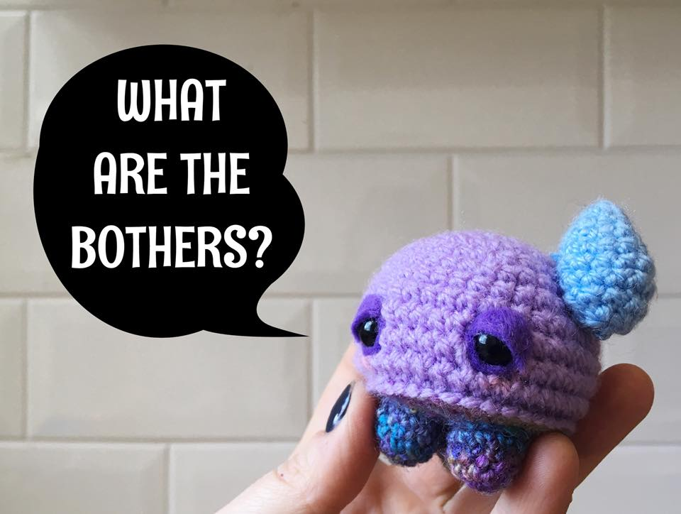 yarntistry, bothers, what are the bothers,