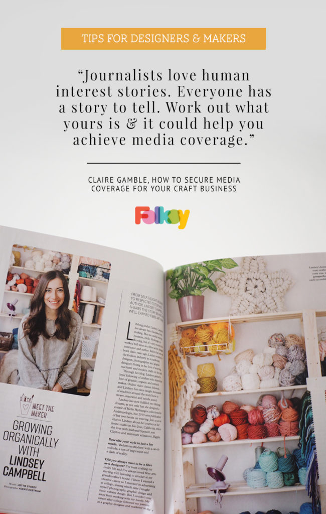 how to do your own PR, PR advice, how to get more press, press tips, PR, marketing for makers, marketing tips, PR and marketing, magazines,
