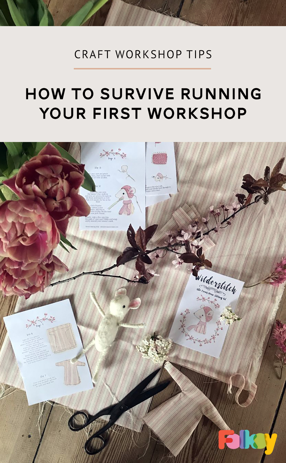 How to survive your first craft workshop