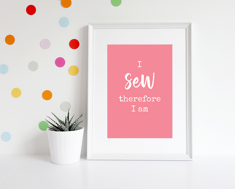 I sew therefore I am art print