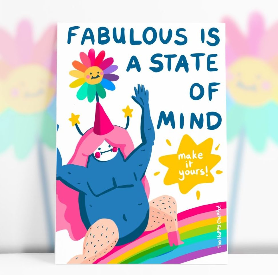 Fabulous is a state of mind postcard by The Happy Chappo