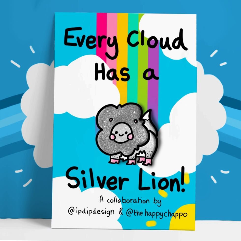Happy chappo every cloud has a silver lion pin