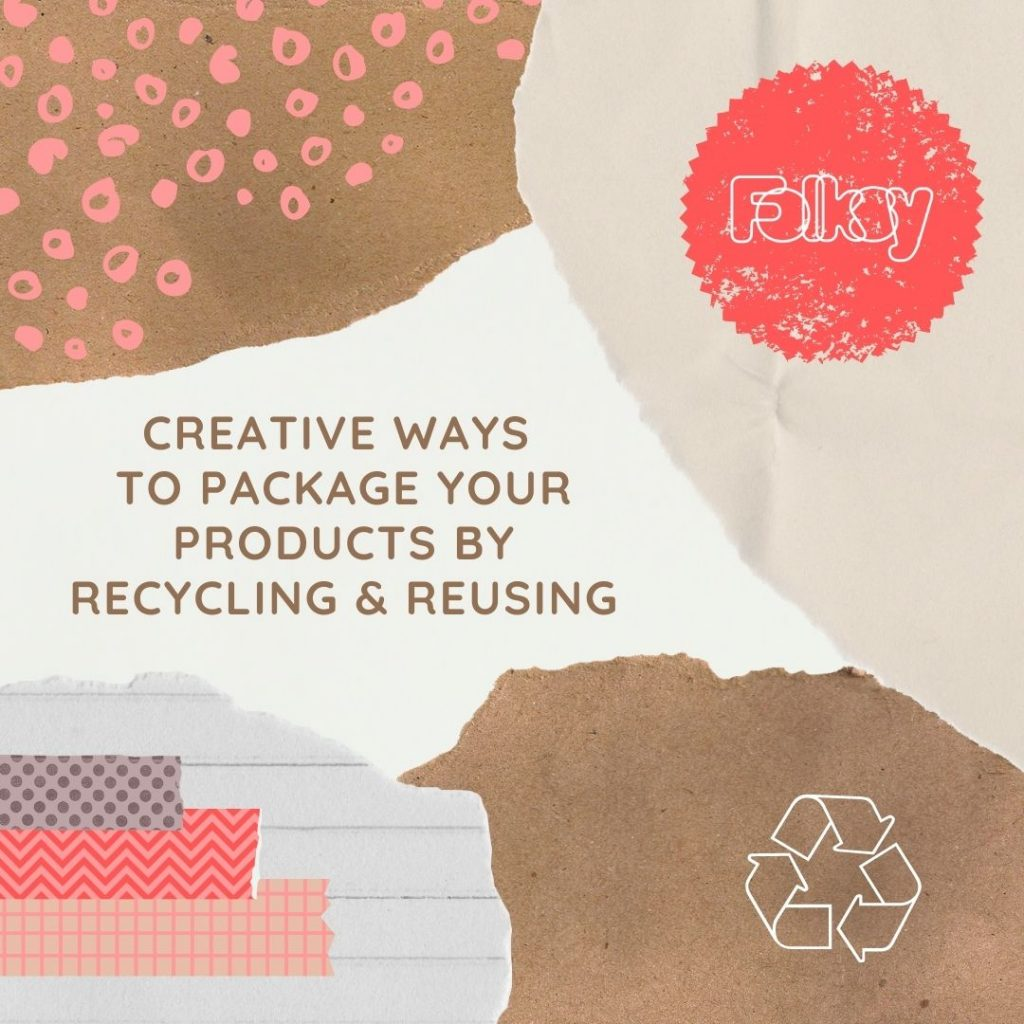 Creative ways to package your products by recycling and reusing
