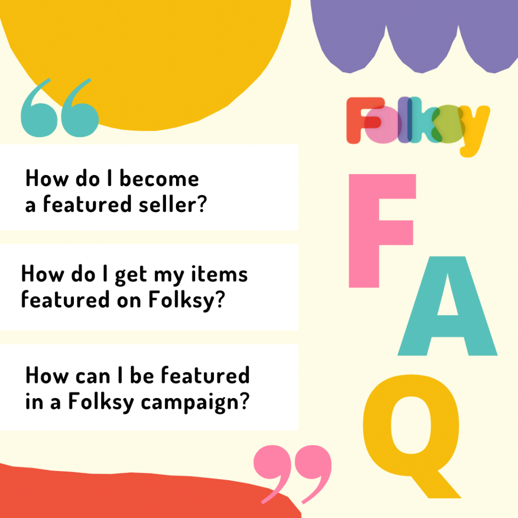 How to get featured on Folksy FAQ